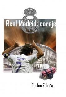 Real Madrid, coraje