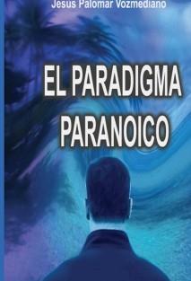 El paradigma paranoico