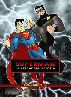 Superman: La verdadera historia - Volumen 4