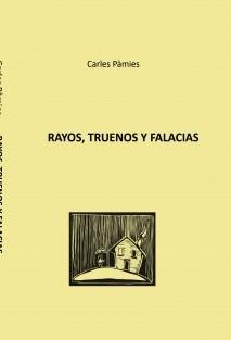 RAYOS, TRUENOS Y FALACIAS