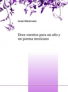 Doce cuentos para un año y un poema mexicano