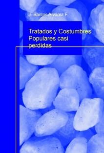 Tratados y Costumbres Populares casi perdidas