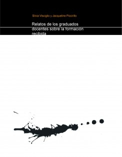 Relatos de los graduados docentes sobre la formación recibida en el Instituto Superior