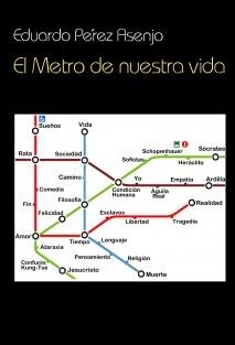 El metro de nuestra vida