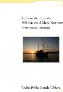 Travesía de Leyenda 600 días de navegación, Ucrania - Egipto
