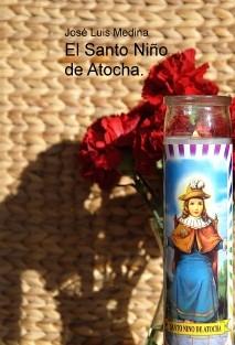 El Santo Niño de Atocha.