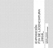 Exposición Fin de Licenciatura_2010_