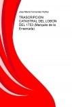 TRASCRIPCION CATASTRAL DEL LOBON DEL 1753 (Marqués de la Ensenada)