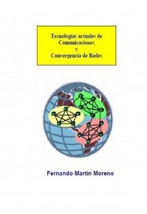 Tecnologías actuales de comunicaciones y convergencia de redes