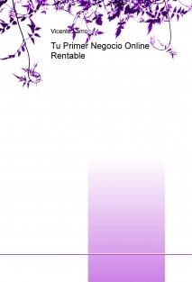 Tu Primer Negocio Online Rentable