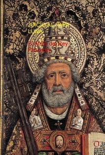 JUICIO AL PAPA LUNA. El anillo del Rey Pescador