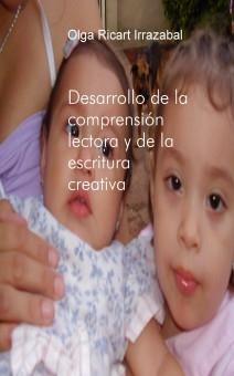 DESARROLLO DE LA COMPRENSIÓN LECTORA Y DE LA ESCRITURA CREATIVA