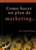 Como hacer un Plan de Marketing  para mi empresa