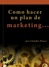Como hacer un Plan de Marketing  para mi empresa