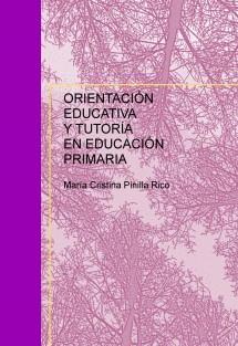 ORIENTACIÓN EDUCATIVA Y TUTORÍA EN EDUCACIÓN PRIMARIA