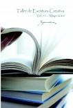 """Taller de Escritura Creativa Vol. 11 – Mayo 2010. """"YoQuieroEscribir.com"""""""