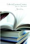 """Taller de Escritura Creativa Vol. 12 – Junio 2010. """"YoQuieroEscribir.com"""""""