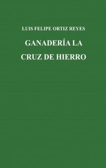 GANADERÍA LA CRUZ DE HIERRO