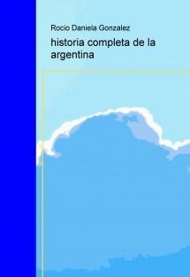 historia completa de la argentina