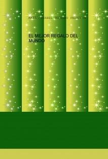 EL MEJOR REGALO DEL MUNDO