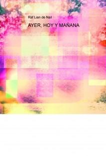AYER, HOY Y MAÑANA