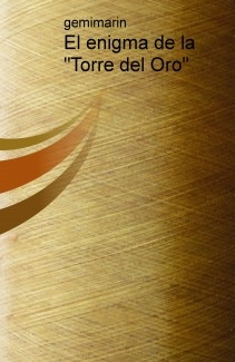 """El enigma de la """"Torre del Oro"""""""