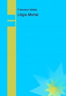 Litigio Mortal