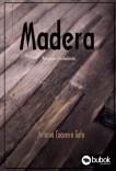 Madera. Patología y Tratamientos