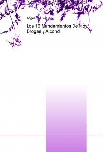 Los 10 Mandamientos De Hoy, Drogas y Alcohol