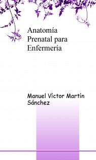 Anatomía Prenatal para Enfermería