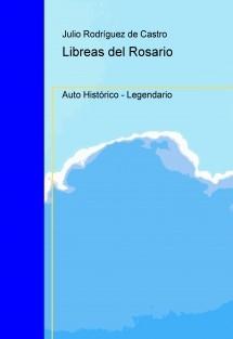 Libreas del Rosario. Auto Histórico - Legendario