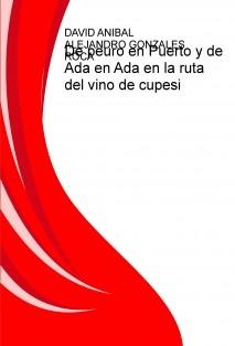 De peuro en Puerto y de Ada en Ada en la ruta del vino de cupesi