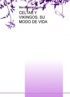 CELTAS Y VIKINGOS, SU MODO DE VIDA