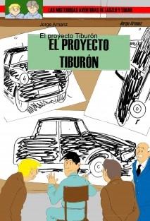 El proyecto Tiburón