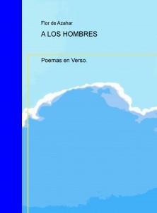 A LOS HOMBRES