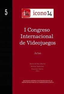 Actas 05.Icono14. I Congreso Internacional de Videojuegos