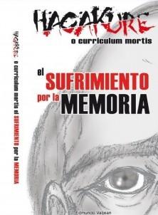 HAGAKURE O CURRICULUM MORTIS, EL SUFRIMIENTO POR LA MEMORIA