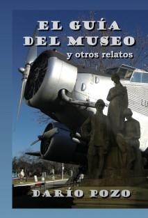 El Guía del Museo y otros relatos