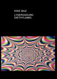 LYSERGSÄURE-DIETHYLAMID