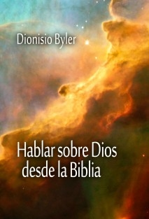 Hablar sobre Dios desde la Biblia