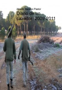 Diario de un cazador  2009/2011