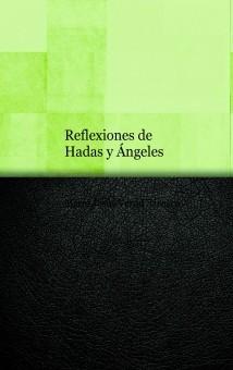 Reflexiones de Hadas y Ángeles