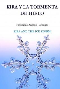 Kira y la tormenta de hielo KIRA AND THE ICE STORM