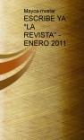 """ESCRIBE YA """"LA REVISTA"""" - ENERO 2011"""