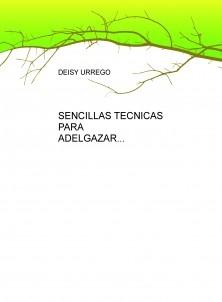 SENCILLAS TECNICAS PARA ADELGAZAR