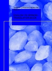 ENGLISH VS SPANISH - TRANSLATION BOOK