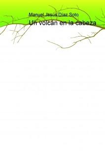 Un volcán en la cabeza
