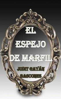 EL ESPEJO DE MARFIL