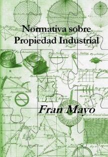 Normativa sobre Propiedad Industrial