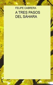 A TRES PASOS DEL SÁHARA